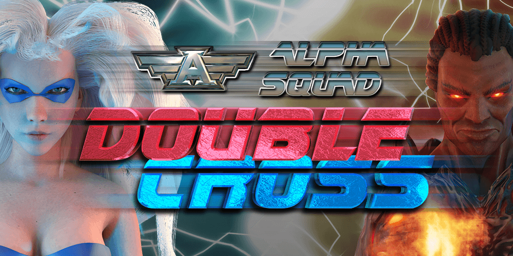 Action-packed Alpha Squad Double Cross